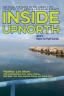 Inside UpNorth: The Complete Guide to Traverse City, Traverse City Area & Leelanau County Cover Image