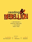 Reading and Rebellion: An Anthology of Radical Writing for Children 1900-1960 Cover Image
