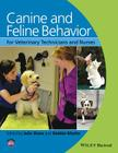 Canine and Feline Behavior for Veterinary Technicians and Nurses Cover Image