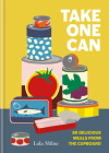 Take One Can: 80 delicious meals from the cupboard Cover Image
