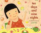 Ten Days and Nine Nights: An Adoption Story Cover Image