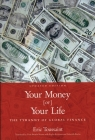 Your Money or Your Life: The Tyranny of Global Finance Cover Image