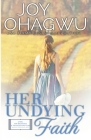 Her Undying Faith - Christian Inspirational Fiction - Book 5 Cover Image