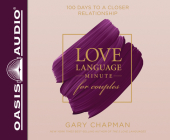 Love Language Minute for Couples: 100 Days to a Closer Relationship Cover Image