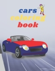 Cars coloring book: Cars Coloring Book for kids, Cool Cars, Coloring Book For Boys Aged 5-12, Cover Image