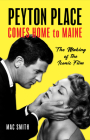 Peyton Place Comes Home to Maine: The Making of the Iconic Film Cover Image