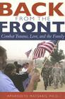 Back from the Front: Combat Trauma, Love, and the Family Cover Image