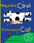 Square Cow and Gymnasticat Cover Image
