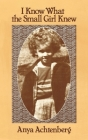 I Know What the Small Girl Knew Cover Image