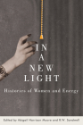 In a New Light: Histories of Women and Energy Cover Image