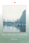 South of the Clouds: Travels in Southwest China Cover Image