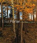 Eliot Porter: In the Realm of Nature Cover Image