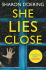 She Lies Close Cover Image