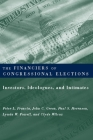 The Financiers of Congressional Elections: Investors, Ideologues, and Intimates (Power) Cover Image