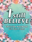 I Still Believe Notebook Cover Image