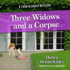 Three Widows and a Corpse (Food Blogger Mystery #3) Cover Image