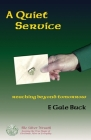 A Quiet Service: reaching beyond tomorrow Cover Image