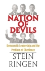 Nation of Devils: Democratic Leadership and the Problem of Obedience Cover Image