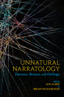 Unnatural Narratology: Extensions, Revisions, and Challenges (THEORY INTERPRETATION NARRATIV) Cover Image