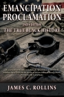 EMANCIPATION PROCLAMATION 2nd Edition: The True Black History Cover Image