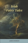 Irish Fairy Tales: Annotated Cover Image