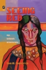 Seeing Red: Anger, Sentimentality, and American Indians Cover Image