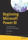 Beginning Microsoft Power Bi: A Practical Guide to Self-Service Data Analytics Cover Image