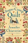 The Sugar Camp Quilt: An Elm Creek Quilts Novel (The Elm Creek Quilts #7) Cover Image