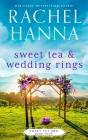 Sweet Tea & Wedding Rings Cover Image