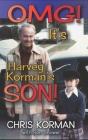 OMG! It's Harvey Korman's Son! (hardback) Cover Image