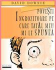 Povesti Ingrozitoare Pe Care Tatal Meu Mi Le Spunea (Romanian Edition) Cover Image