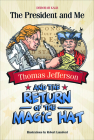 Thomas Jefferson and the Return of the Magic Hat Cover Image