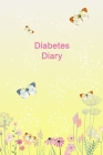 Diabetes Diary: Portable Diabetes, Blood Sugar Logbook. Daily Readings For 106 weeks. Before & After for Breakfast, Lunch, Dinner, Bed Cover Image