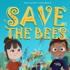 Save the Bees Cover Image