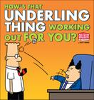 How's That Underling Thing Working Out for You? (Dilbert #37) Cover Image