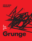 A Field Guide to Grunge Cover Image