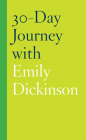30-Day Journey with Emily Dickinson Cover Image