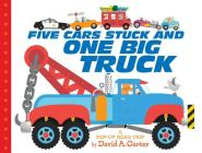 Five Cars Stuck and One Big Truck: A Pop-Up Road Trip Cover Image