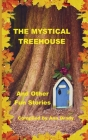 The Mystical Treehouse Cover Image