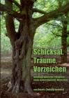 Schicksal, Träume, Vorzeichen: Autobiographische Erlebnisse eines naturreligiösen Menschen Cover Image