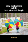 Same-Sex Parenting and the Best Interests Principle Cover Image