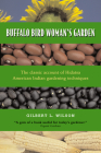 Buffalo Bird Woman's Garden: Agriculture of the Hidatsa Indians Cover Image