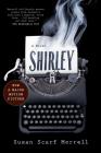 Shirley: A Novel Cover Image