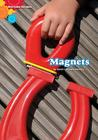 Magnets (Amicus Readers: Everyday Science: Level 1) Cover Image