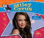 Miley Cyrus (Big Buddy Books: Buddy Bios) Cover Image