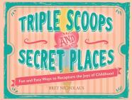 Triple Scoops and Secret Places Cover Image