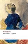 Washington Square (Oxford World's Classics) Cover Image