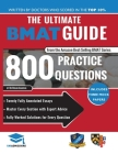 The Ultimate BMAT Guide: 800 Practice Questions: Fully Worked Solutions, Time Saving Techniques, Score Boosting Strategies, 12 Annotated Essays Cover Image