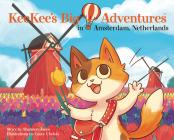 KeeKee's Big Adventures in Amsterdam, Netherlands Cover Image