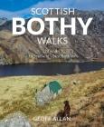 Scottish Bothy Walks: 28 Walks to Scotland's Best Bothies Cover Image